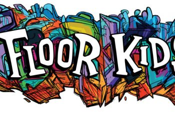 Review: Breaking It Down With Floor Kids