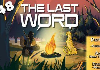 The Last Word #48 | Crimson Days | RIP Titan Skating | Division 2 Private Beta | Anthem Demo