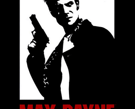 The Not So Black and White World of Max Payne