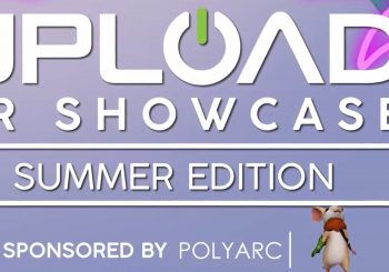 Highlights From The UploadVR Showcase Over 30 Games Announced