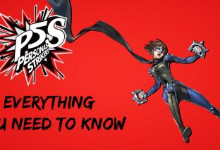 Persona 5 Strikers Everything You Need to Know