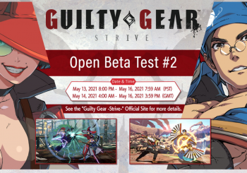 Guilty Gear Strive Second Beta Announced, Detailed