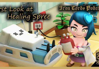 Healing Spree Gameplay   Impressions w/Snalydo   ILP First Look